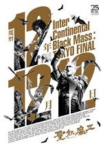 魔暦12年12月12日 -Inter Continental Black Mass:TOKYO FINAL-